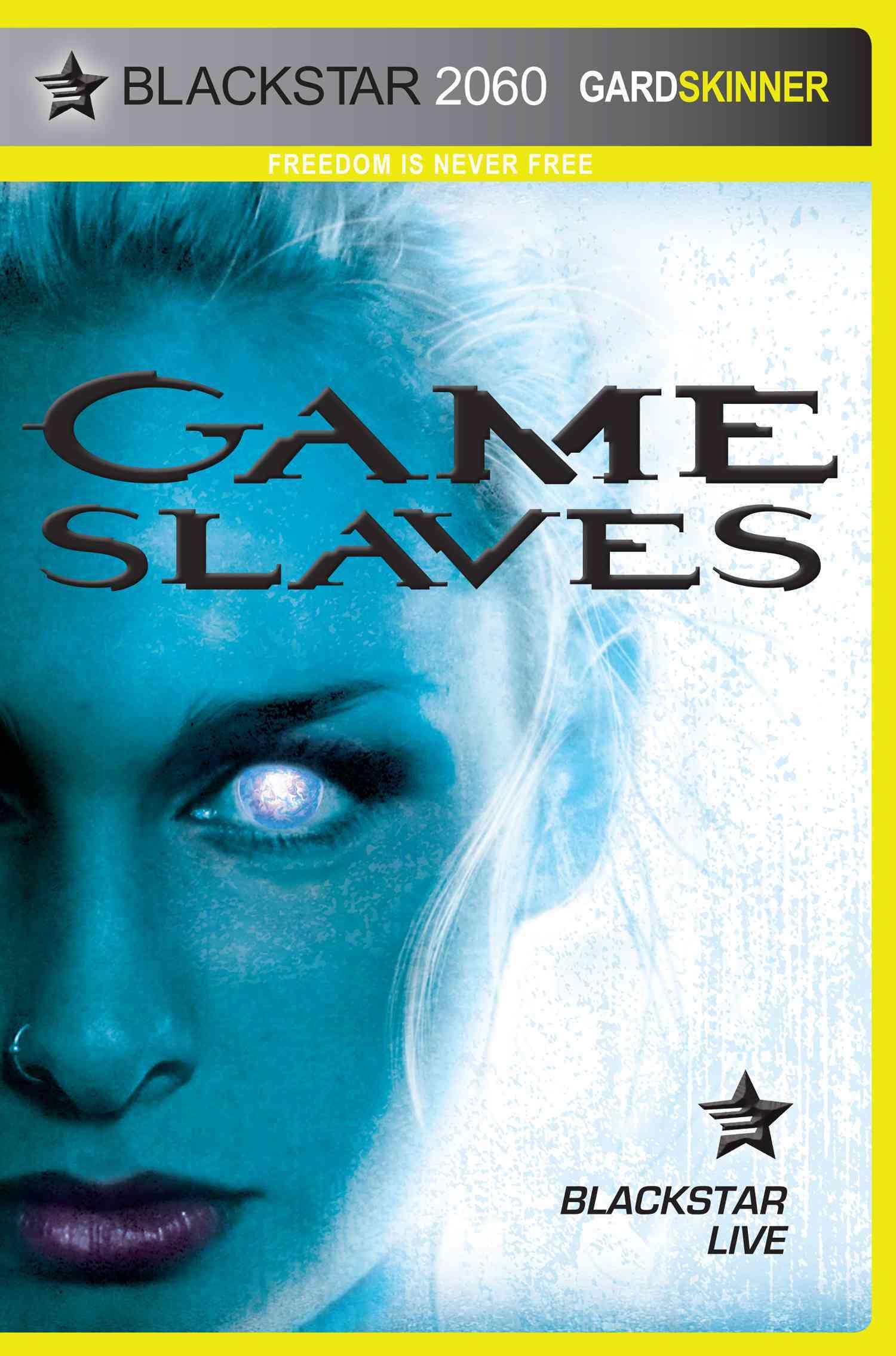Game Slaves By Skinner, Gard